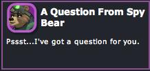 Dizzywood - A Question from Spy Bear