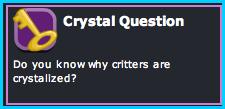 Crystal Question - Dizzywood