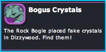 Bogus Crystals mission in Dizzywood